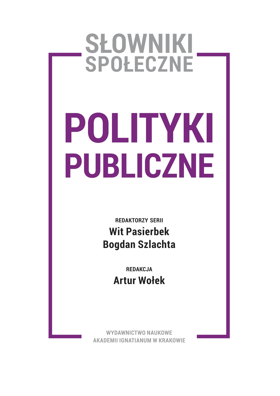 Tom II: Polityki publiczne